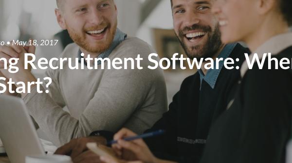 Buying Recruitment Software: Where Do I Start?