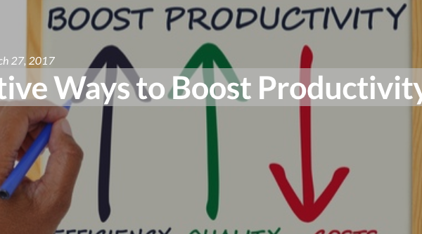Creative Ways to Boost Productivity
