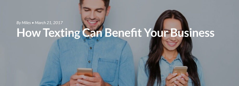 How Texting Can Benefit Your Business