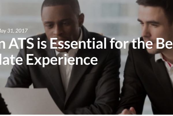 Why an ATS is Essential for the Best Candidate Experience