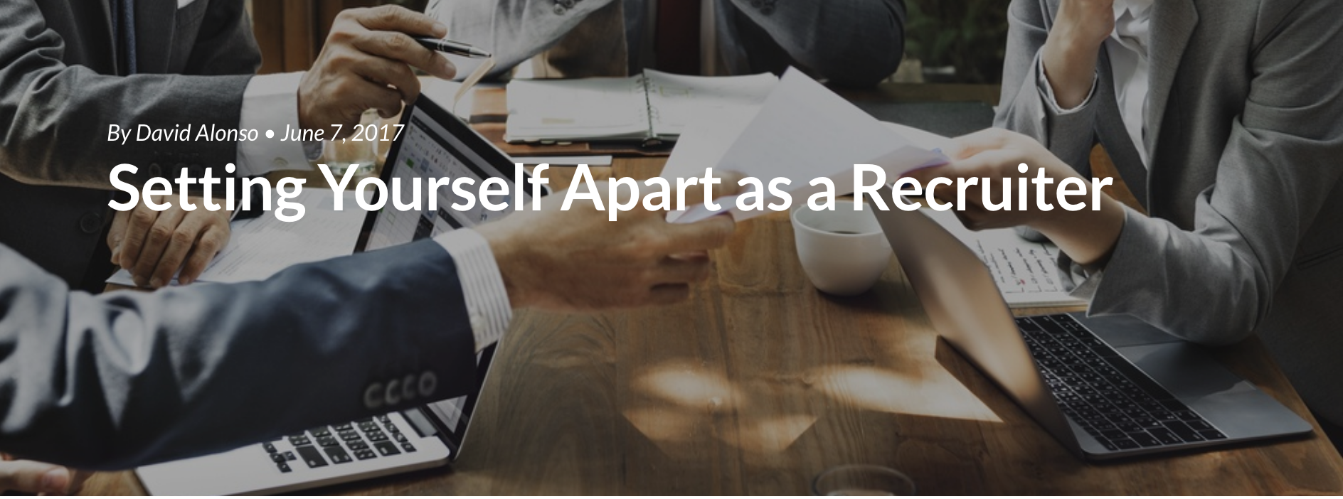 Setting Yourself Apart as a Recruiter