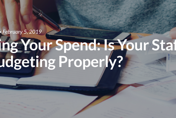 Assessing Your Spend: Is Your Staffing Firm Budgeting Properly?