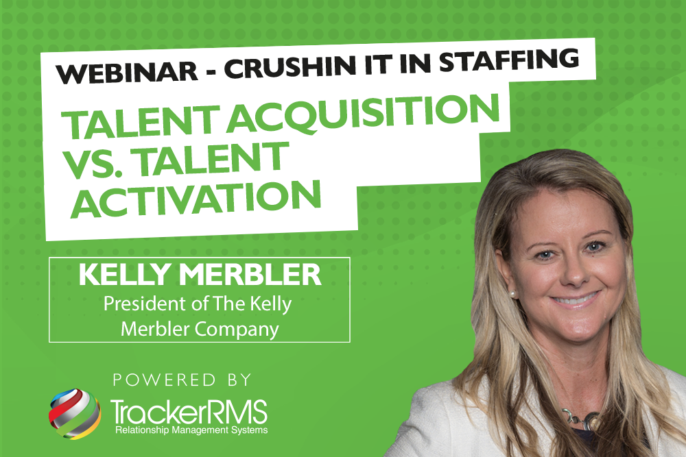 kelly merbler crushin it in staffing webinar