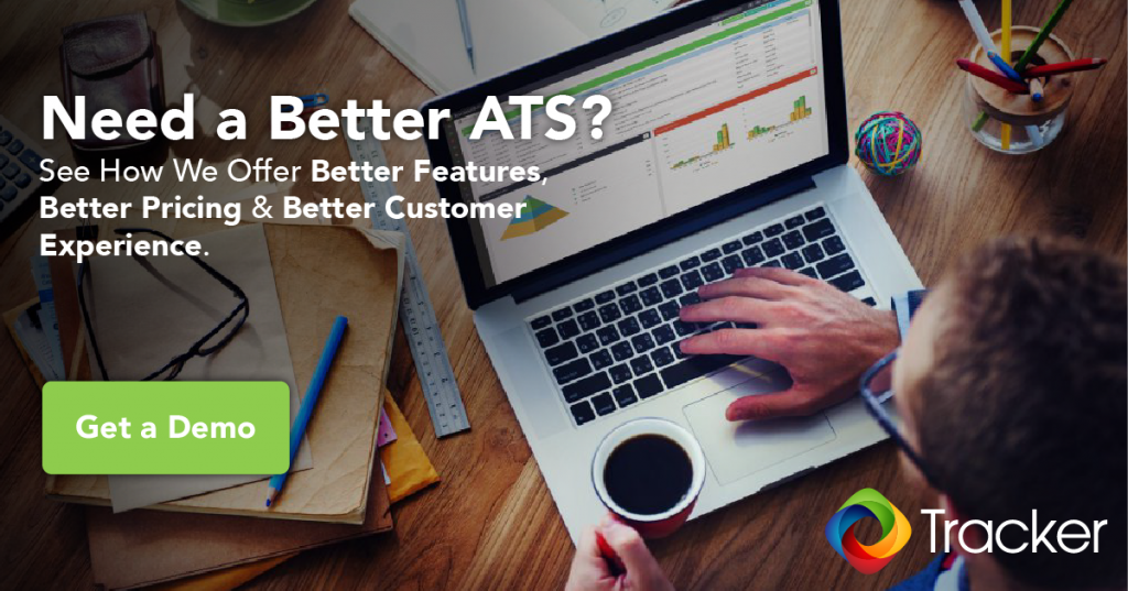 Need a Better ATS - Get a Demo of Tracker