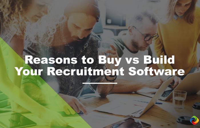 Buy vs Build Recruitment Software