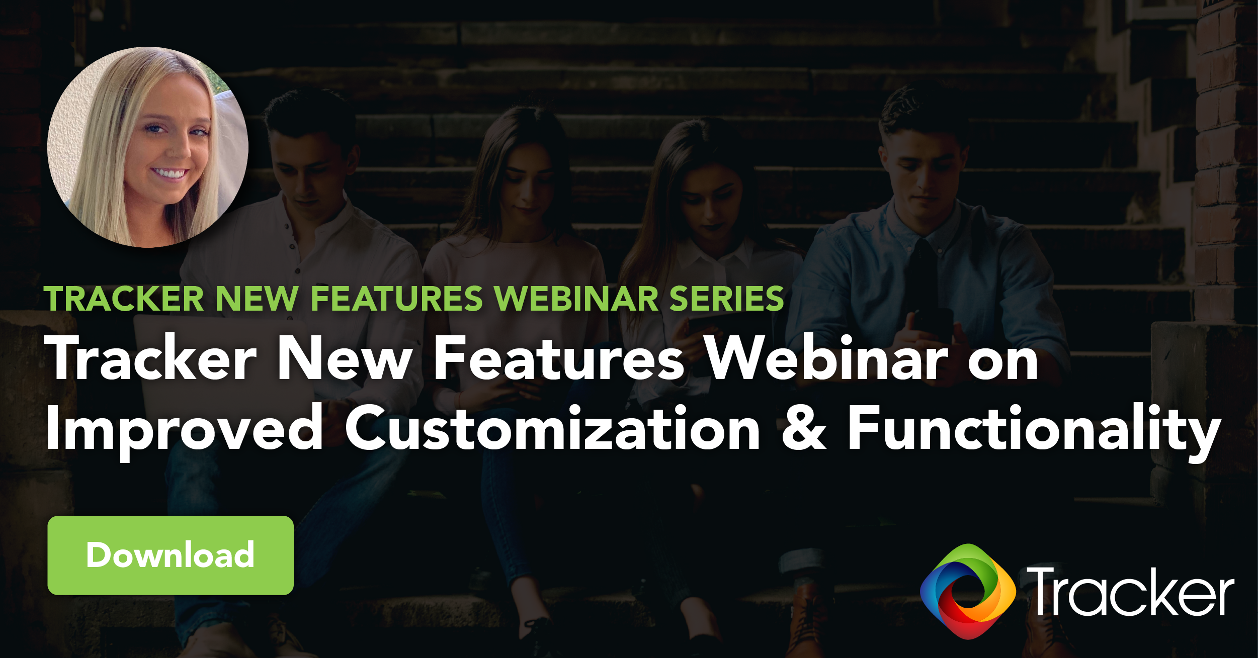 Tracker webinar on new customization and functionality features